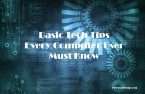 Basic-Tech-Tips-Every-Computer-User-Must-Know.jpg